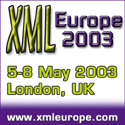 XML Europe Conference 2003